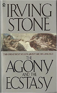 Agony and Ecstasy by Irving Stone